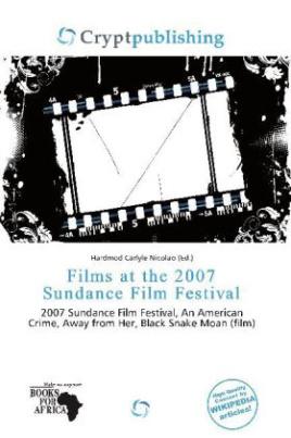 Films at the 2007 Sundance Film Festival