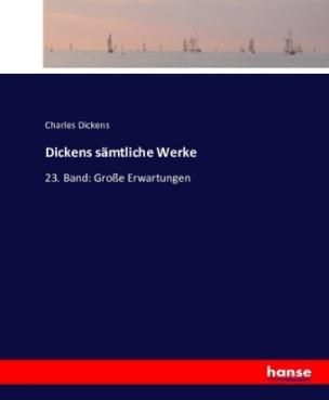 Dickens sämtliche Werke