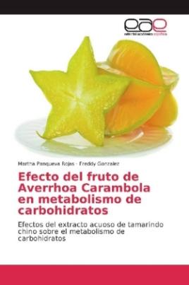 Efecto del fruto de Averrhoa Carambola en metabolismo de carbohidratos