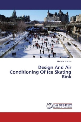 Design And Air Conditioning Of Ice Skating Rink