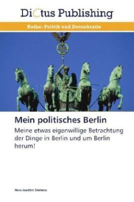 Mein politisches Berlin