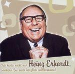 Ich heiße nicht nur Heinz Erhardt, sondern Sie auch herzlich wilkommen