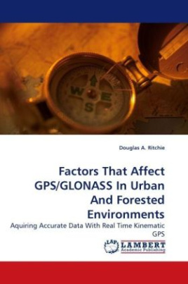 Factors That Affect GPS/GLONASS In Urban And Forested Environments