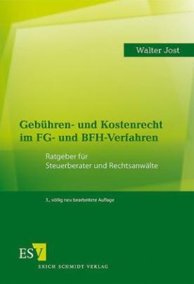 Gebühren- und Kostenrecht im FG- und BFH-Verfahren