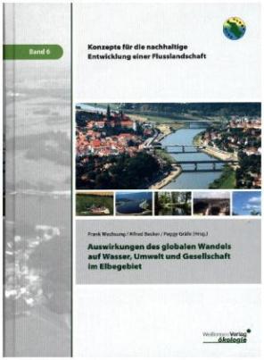 Auswirkungen des globalen Wandels auf Wasser, Umwelt und Gesellschaft im Elbegebiet