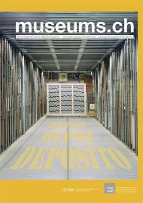 Museums.ch. Die Schweizer Museumszeitschrift / La revue suisse des musées / La rivista svizzera dei musei / museums.ch / Depot Dépot Deposito. Bd.9/2014