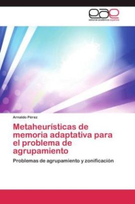 Metaheurísticas de memoria adaptativa para el problema de agrupamiento