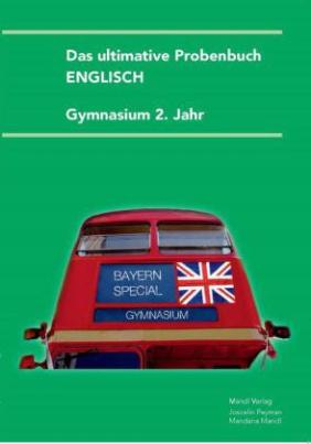 Das ultimative Probenbuch Englisch Gymnasium 2. Jahr