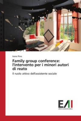 Family group conference: l'intervento per i minori autori di reato