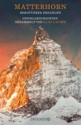 Matterhorn, Bergführer erzählen