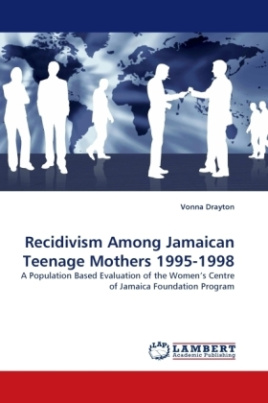 Recidivism Among Jamaican Teenage Mothers 1995-1998