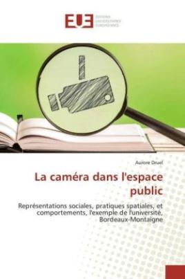 La caméra dans l'espace public