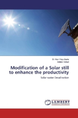 Modification of a Solar still to enhance the productivity