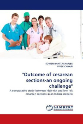 """Outcome of cesarean sections-an ongoing challenge"""
