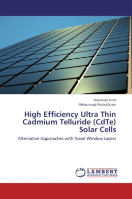 High Efficiency Ultra Thin Cadmium Telluride (CdTe) Solar Cells