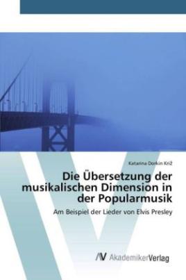 Die Übersetzung der musikalischen Dimension in der Popularmusik