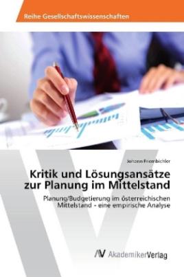 Kritik und Lösungsansätze zur Planung im Mittelstand