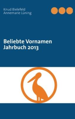 Beliebte Vornamen Jahrbuch 2013