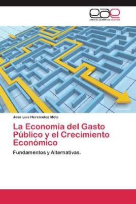 La Economía del Gasto Público y el Crecimiento Económico