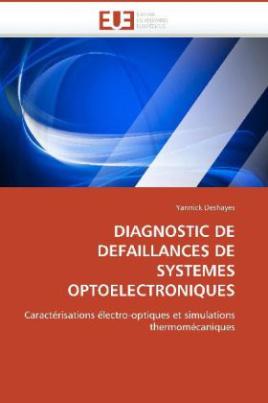 DIAGNOSTIC DE DEFAILLANCES DE SYSTEMES OPTOELECTRONIQUES