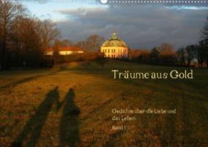 Träume aus Gold (Posterbuch, DIN A2 quer)