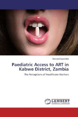 Paediatric Access to ART in Kabwe District, Zambia