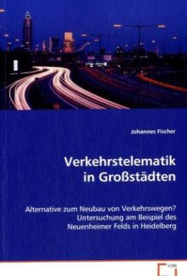 Verkehrstelematik in Großstädten