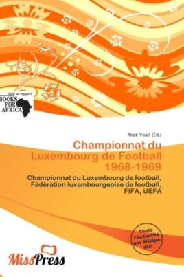 Championnat du Luxembourg de Football 1968-1969