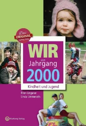 Wir vom Jahrgang 2000 - Kindheit und Jugend