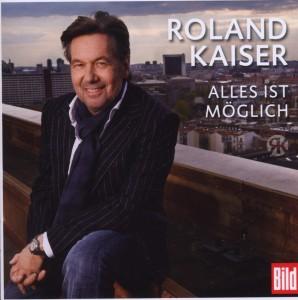 Roland Kaiser - Alles ist möglich