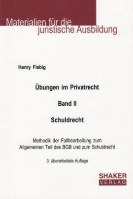 Übungen im Privatrecht. Bd.2