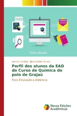 Perfil dos alunos da EAD do Curso de Química do polo de Grajaú