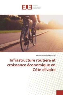 Infrastructure routière et croissance économique en Côte d'Ivoire