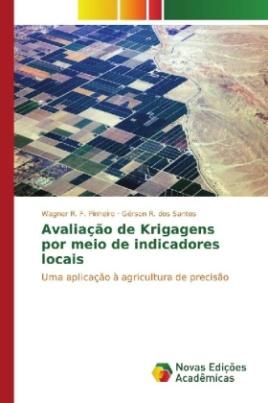 Avaliação de Krigagens por meio de indicadores locais