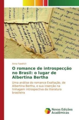 O romance de introspecção no Brasil: o lugar de Albertina Bertha