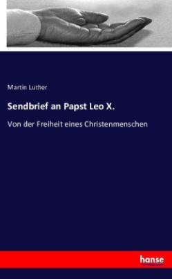 Sendbrief an Papst Leo X.