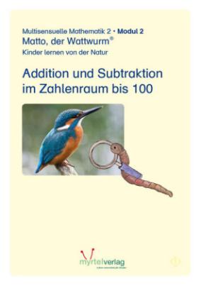 Lernstufe 2 - Modul 2: Addition und Subtraktion im Zahlenraum bis 100