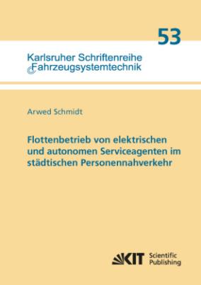 Flottenbetrieb von elektrischen und autonomen Serviceagenten im städtischen Personennahverkehr