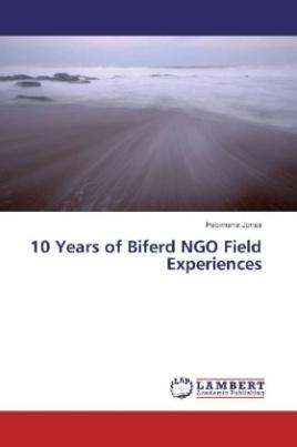 10 Years of Biferd NGO Field Experiences