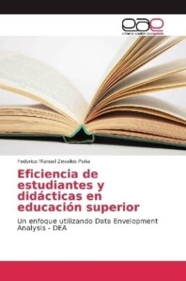 Eficiencia de estudiantes y didácticas en educación superior
