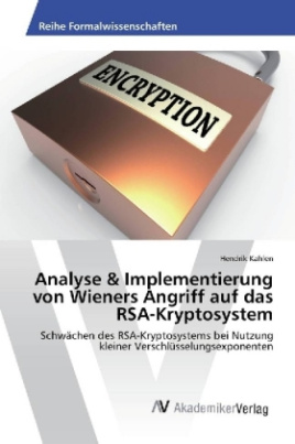 Analyse & Implementierung von Wieners Angriff auf das RSA-Kryptosystem