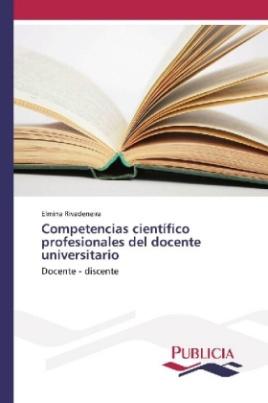 Competencias científico profesionales del docente universitario