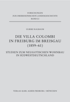 Die Villa Colombi in Freiburg im Breisgau (1859-1861)
