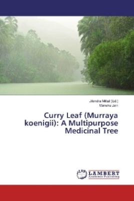 Curry Leaf (Murraya koenigii): A Multipurpose Medicinal Tree