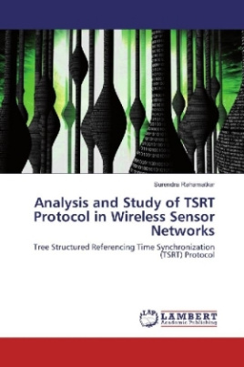 Analysis and Study of TSRT Protocol in Wireless Sensor Networks