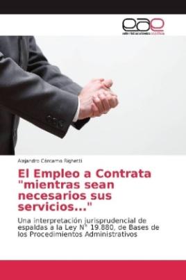 """El Empleo a Contrata """"mientras sean necesarios sus servicios..."""""""