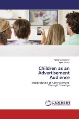 Children as an Advertisement Audience