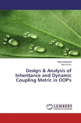 Design & Analysis of Inheritance and Dynamic Coupling Metric in OOP's