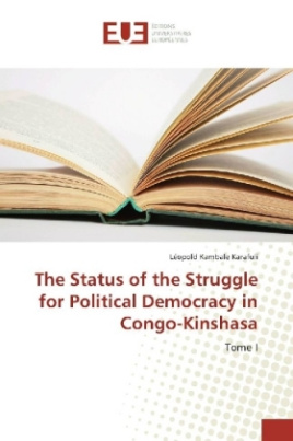 The Status of the Struggle for Political Democracy in Congo-Kinshasa