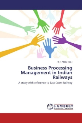 Business Processing Management in Indian Railways